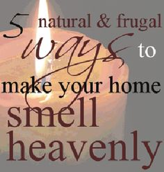homemade air fresheners - 5 Natural & Frugal Ways to Make Your home smell heavenly! I love the coffee ground idea! Just In Case, Just For You, Homemade Air Freshener, Natural Air Freshener, Do It Yourself Inspiration, Sent Bon, Home Scents, Cleaners Homemade, Diy Cleaners
