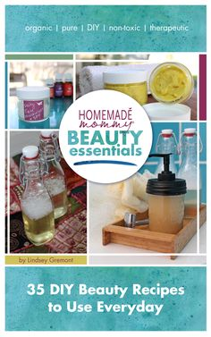 Homemade Mommy Beauty Essentials is HERE!!! 35 DIY Beauty Recipes for Products to Use Everyday!  I am thrilled to announce my latest ebook: Homemade Mommy Beauty ...