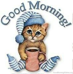 good morning cat with coffee Good Morning Coffee, Good Morning Picture, Good Morning Sunshine, Good Morning Messages, Good Morning Friends, Morning Prayers, Good Morning Good Night, Morning Pictures, Good Morning Wishes