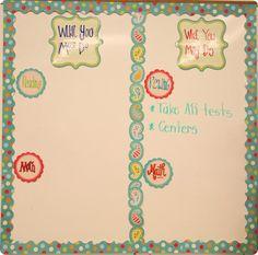 What I must do, what I can do wall. She used CTP's Dots on Turquoise collection. Great for classroom ideas!