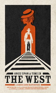 Once Upon a Time in the West - movie poster - Romain Livio Bernardo