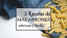 5 Recetas para cocinar macarrones