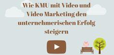 Videomarketing Video KMU Erfolg
