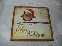 Hoo Hoo Hoo Owl Holiday Christmas Wooden Wall Art Sign