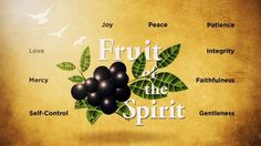 "The message from 11-2-14 ""God's Power: Fruit of the Spirit"""