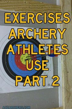 Exercises Archery Athletes Use Part 2