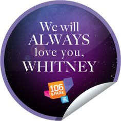 We will always love you Whitney