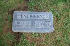 Ella Snow Hendrickson was my great-grandmother. She was the second wife of James Hendrickson. They were married in Jackson County, Missouri.