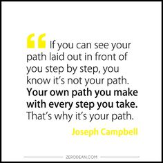 'If you can see your path laid out in front of you'