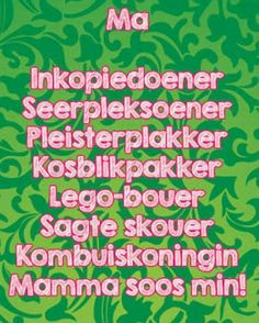 Ma Mom Birthday, Birthday Wishes, Teddy Beer, Afrikaanse Quotes, 24 September, Quotes About Motherhood, Mothers Love, Sign Quotes, True Words