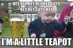 hey hey hey hey hey guys hey hey guys hey im a little teapot