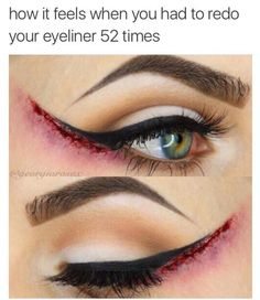 Is a perfect and precise wing tip reeeeally worth all the agony? | 19 Things You'll Only Understand If You Suck At Makeup