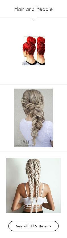 """""""Hair and People"""" by lopem on Polyvore featuring people, hair, beauty products, haircare, hair styling tools, accessories, hair accessories, silver hair accessories, hairstyles and beauty"""