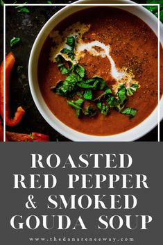 Ninja Recipes, Soup Recipes, Vegetarian Recipes, Cooking Recipes, Healthy Recipes, Roasted Red Pepper Soup, Roasted Red Peppers, All You Need Is, Immersion Blender Recipes