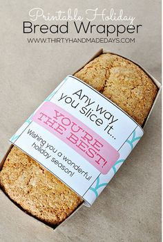 Free Printable of the Day - Give the gift of homemade bread with this free printable from Thirty Handmade Days.
