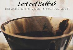 Kaffeetrend 2016: Heiß oder kalt - aber frisch gebrüht http://lelife.de/2016/06/kaffeetrend-2016-heiss-oder-kalt-frisch-gebrueht/ #Kaffee #Trends #Neuheiten #LeLiFe