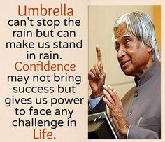 Quotes Discover UMBRELLA can& stop the rain is part of Kalam quotes - Quotes About Attitude Inspiring Quotes About Life Apj Quotes Life Quotes Pictures Motivational Quotes Inspirational Quotes Reality Quotes Success Quotes Citations Sages Quotes About Attitude, Good Thoughts Quotes, Apj Quotes, Life Quotes Pictures, Words Quotes, Motivational Quotes, Funny Quotes, Sayings, Inspirational Quotes About Success