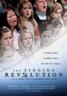 The Singing Revolution (2006) This moving documentary recounts Estonia's fight for freedom from 50 years of Soviet occupation, telling the remarkable story of the hundreds of thousands of protestors who gathered in public to voice their dissent through song.