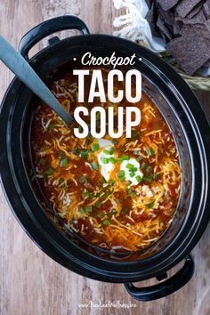 Crockpot Taco Soup. Spice up your family's dinner with this healthy recipe. Add this to your Cinco De Mayo menu it will be a crowd favorite. #TacoSoup #Crockpot