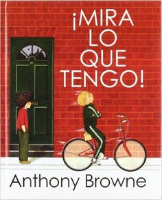 ¡mira lo que tengo! (Sueños (intermon)): Amazon.es: Anthony Browne: Libros Anthony Browne, Album, Oxfam, Illustration Children, Children Books, Barcelona, Mindfulness, Children's Literature, Children's Books