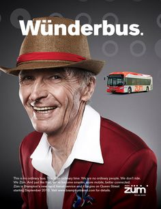 "Zum ""Wunderbus"" print ad. A Barrett and Welsh Toronto transit advertising campaign for Brampton Transit's Züm."