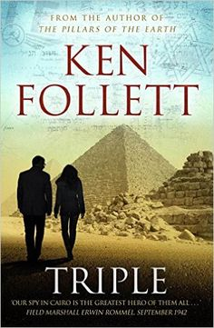 Triple by Ken Follett - Pan Macmillan - ISBN 10 0330352288 - ISBN 13 0330352288 - Triple is the riveting story of the most successful… I Love Books, Good Books, Books To Read, My Books, Time Magazine, Usa Today, Reading Lists, Book Lists, New York Times