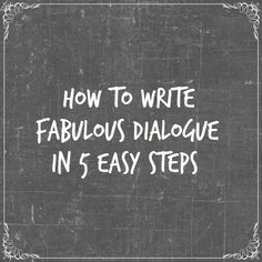 Step 1: Talking Heads I love dialogue. It is my favourite part of writing. It is also my favourite part of reading. I often skip blocks of description, especially if there is a lot of it. This...