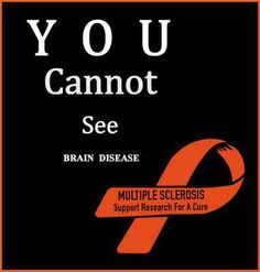 multiple sclerosis - you cannot see brain lesions Chronic Illness, Chronic Pain, Fibromyalgia, Migraine, Multiple Sclerosis Awareness, Multiple Sclerosis Tattoo, Brain Diseases, Brain Lesions, Brain Anatomy