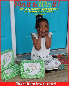 Pin to Win a 12 month subscription to Green Kid Crafts!