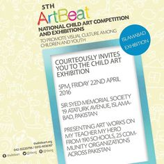 Announcing the 5th ArtBeat Islamabad Exhibition  For more details  Www.thelittleart.org  #ArtBeat #ChildArt #Competition #Visualculture #Exhibitions #Artsed #Lahore #Karachi #Islamabad #Pakistan #Children #Art #Painting #Tlaorg