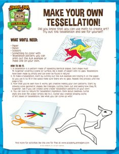 Make a Tessellation - Animal Jam Academy Science Projects For Kids, Science Experiments Kids, Math For Kids, Science Lessons, Science For Kids, Fun Math, Science Activities, Stem Projects, School Age Activities