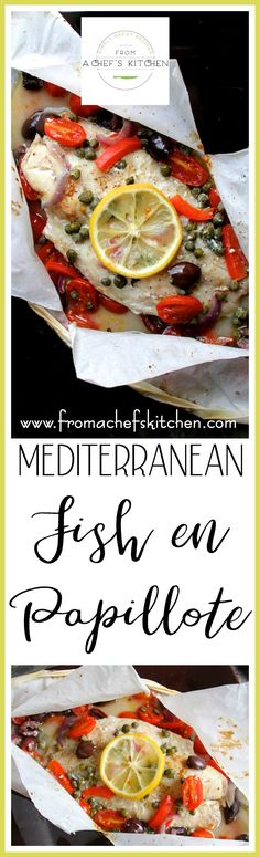 Mediterranean Fish en Papillote has all the classic flavors of that sunny region with tomatoes, olives, capers, garlic, olive oil, wine and lemon!