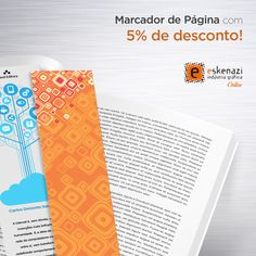 Imprima Marca Páginas com 5% de desconto e distribua suas idéias com criatividade. Esteja perto de seus clientes e parceiros mesmo nos momentos de lazer. Utilize o código JMP05 ao finalizar o seu pedido