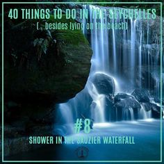 40 things to do in the #Seychelles (No.8) - Shower in a waterfall. While the islands can't boast stunningly high waterfalls, Sauzier waterfall on Mahe is pretty.