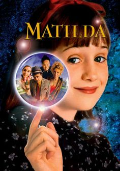 We are watching this tonight!  Matilda: Special Edition (1996) Cursed with obtuse parents and a martinet school principal, 6-year-old Matilda Wormwood immerses herself in books. With so much mental stimulation, she acquires telekinetic abilities -- which she unleashes on her family and odious headmistress.