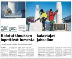 Järvikalatutkijat uuden haasteen kimpussa. Kuusamon keskustan vetovoimaisuuden lisääminen lumi- ja jääveistosten avulla. Nyt on mahdollisuus saada uusia yhteistyökumppaneita yrityssektorilta. Verkostokosinta käynnissä.