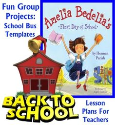 Amelia Bedelia's First Day of School Herman Parish Lesson Plans and Ideas for Projects