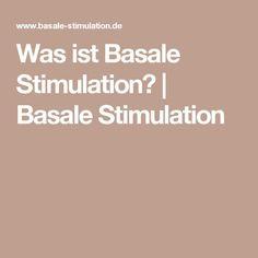 Was ist Basale Stimulation? | Basale Stimulation