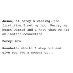 i have a feeling jason and percy are the james and sirius of the pjo fandom xD Percy Jackson Memes, Percy Jackson Books, Percy Jackson Fandom, Magnus Chase, Solangelo, Percabeth, Hunger Games, Jason And Percy, Rick Y