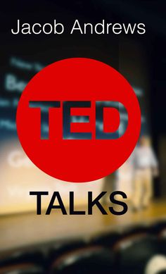 Learn the Public Speaking and Presentation Skills You Need to Deliver a Successful TED Talk