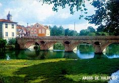 Retratos de Portugal: Arcos de Valdevez - Ponte sobre o Rio Vez