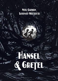 'Hansel And Gretel' Gets A Dark Makeover