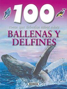 Ballenas y delfines (100 Cosas Que Deberías Saber) de Equ... https://www.amazon.es/dp/8430570039/ref=cm_sw_r_pi_dp_x_ZCW1ybRSETD2Q