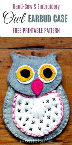 Sewing For Beginners Projects Make an ear bud case using this sweet owl pattern. This is a simple sewing project suitable for beginners who want to work with wool felt and embroidery thread. Owl Patterns, Embroidery Patterns, Embroidery Thread, Sewing Patterns, Learn Embroidery, Diy Wool Felt, Pillos, Mickey Mouse, Sewing Courses