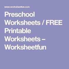Preschool Worksheets / FREE Printable Worksheets – Worksheetfun