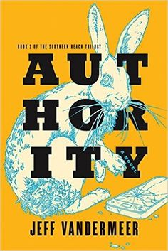 Authority: Book Two of the Southern Reach Trilogy: Jeff VanderMeer: 9781443428415: Books - Amazon.ca