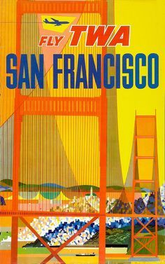 """""""Fly TWA to San Francisco"""" Vintage Airline Travel Poster. David Klein's abstract illustrations for TWA. His travel poster for New York became part of the Museum of Modern Art's permanent collection in Travel Ads, Airline Travel, Travel And Tourism, Travel Photos, Travel Guide, Sf Travel, Travel Light, Travel Destinations, Vintage Advertisements"""