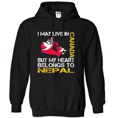 I May Live in Canada But My Heart Belongs To Nepal - #bridesmaid gift #gift tags. SAVE => https://www.sunfrog.com/States/I-May-Live-in-Canada-But-My-Heart-Belongs-To-Nepal-mrxryewbex-Black-Hoodie.html?68278