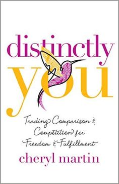 Distinctly You: Trading Comparison and Competition for Freedom and Fulfillment - Kindle edition by Cheryl Martin. Religion & Spirituality Kindle eBooks @ Amazon.com.