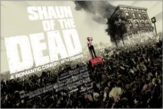 Shaun of the Dead Movie Poster.